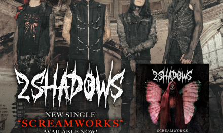 """2 SHADOWS Releases New Single and Official Music Video, """"SCREAMWORKS"""", Via ROCK SHOP RECORDS!"""
