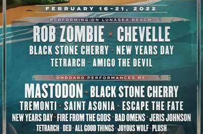VORAGOS | Lineup Announced Rob Zombie, Chevelle, Mastodon & More To Appear On Private Island Festival & 5-Day Rock Cruise From Danny Wimmer Presents & Sixthman 16-21 February, 2022 (USA)